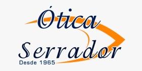 ÓTICA SERRADOR